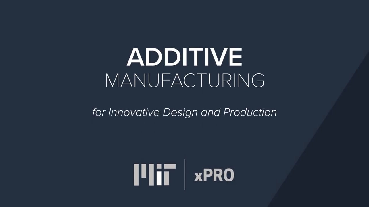 Mit Announces 11 Week Online Course On Additive Manufacturing For Professionals All3dp
