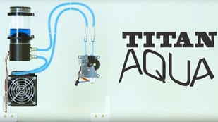 Featured image of E3D Releases Titan Aqua Water-Cooling System for FDM Printing