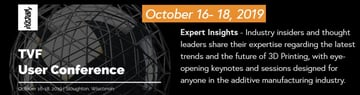 Image of 3D Printing / Additive Manufacturing Conference: Oct. 16-18, 2019 - TVF User Conference 2019