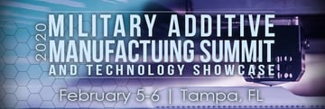 Image of 3D Printing / Additive Manufacturing Conference: Feb. 5-6, 2020 - Military Additive Manufacturing Summit & Technology Showcase