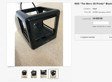 An M3D printer going almost for free on eBay.