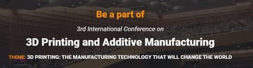 Image of 3D Printing / Additive Manufacturing Conference: May 18-19, 2020 - 3rd International Conference on 3D Printing and Additive Manufacturing