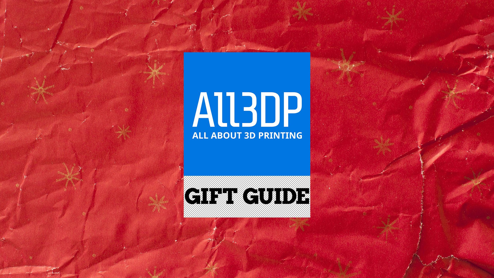 The All3DP Holiday Gift Guide | All3DP