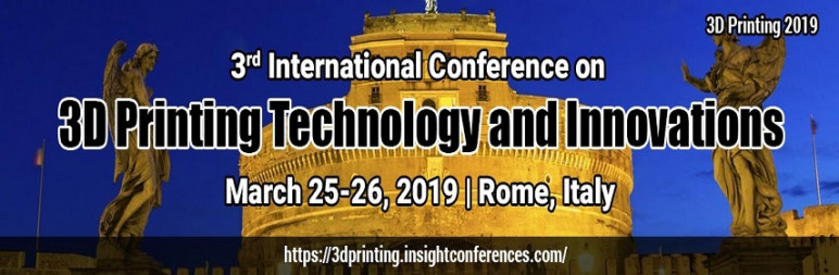 Image of Additive Manufacturing / 3D Printing Conference: March 25-26, 2019 - 3D Printing Technology and Innovations