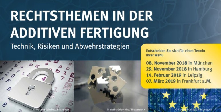Image of Additive Manufacturing / 3D Printing Conference: Nov. 8, 2018 - Rechtsthemen in der Additiven Fertigung