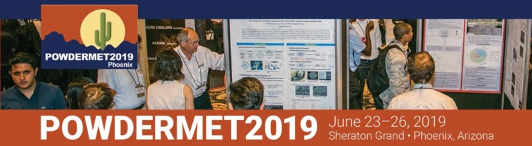 Image of Additive Manufacturing / 3D Printing Conference: June 23-26, 2019 - Powdermet 2019