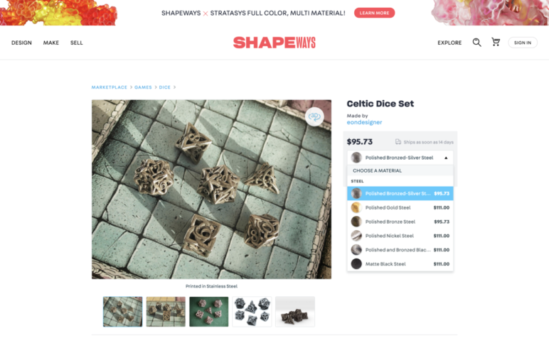 You can pick from countless models and materials on Shapeways to find the perfect dice.